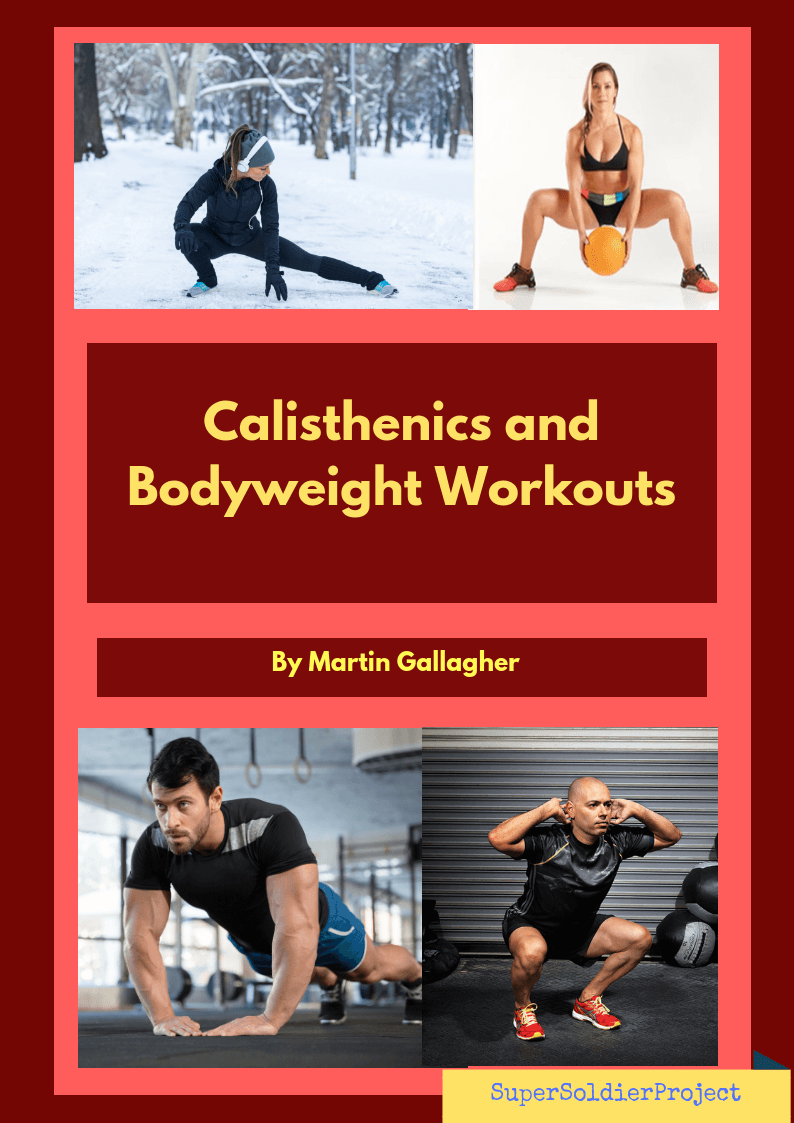 Callisthenics and Bodyweight workouts